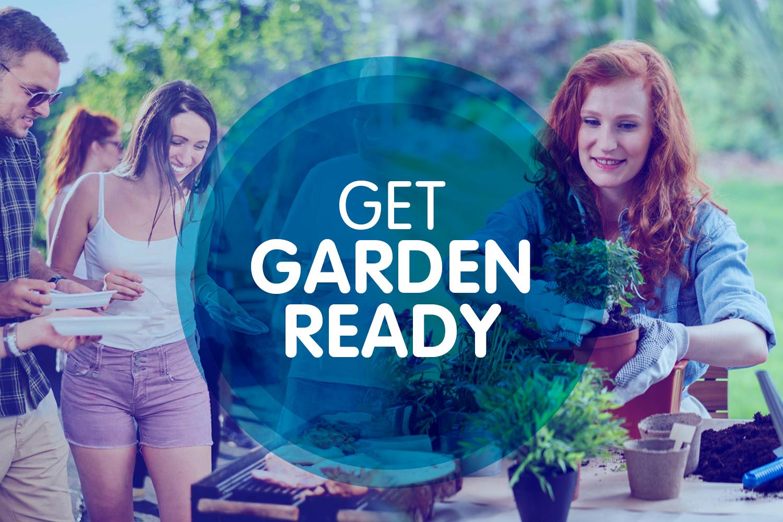 Get garden ready...