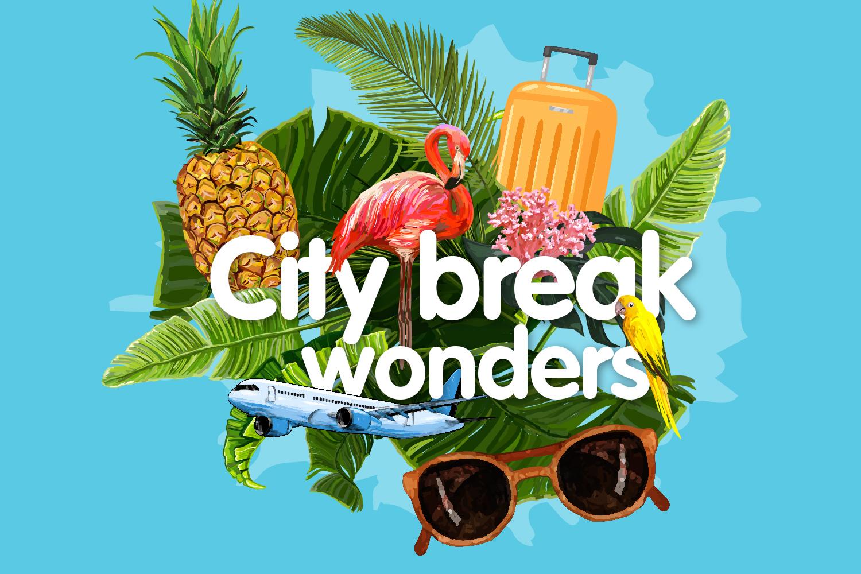 City break wonders
