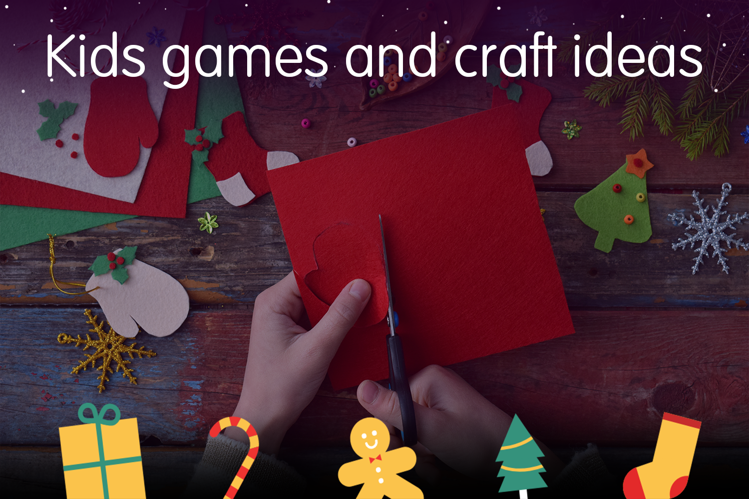 Top Christmas offers for kids games and crafts>