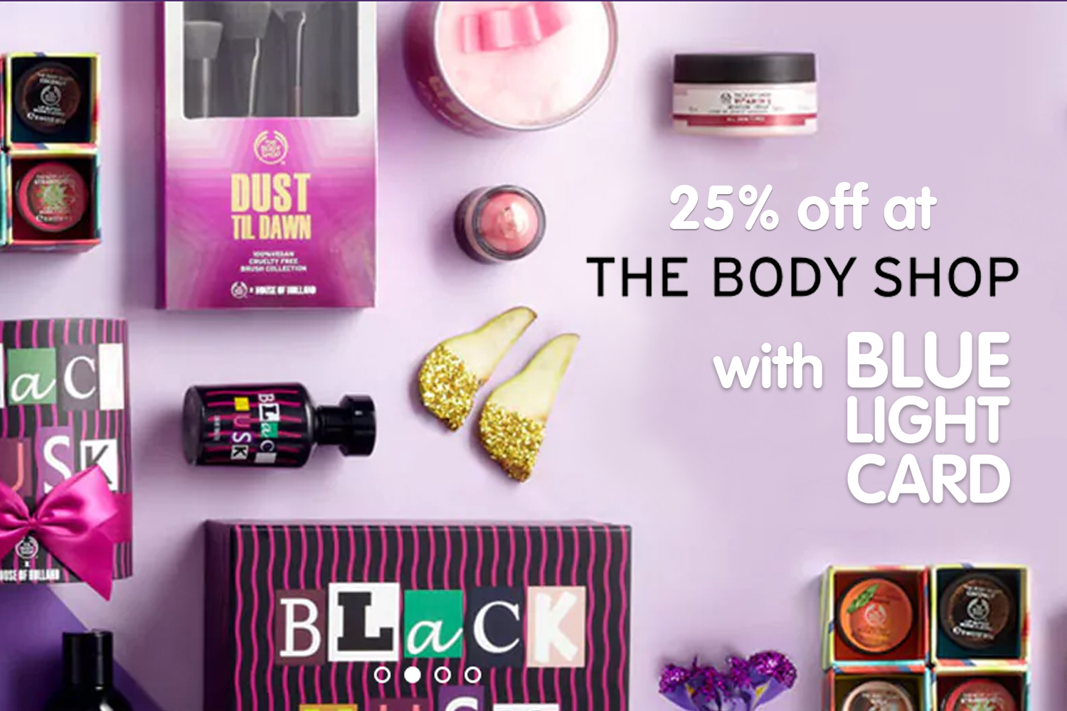 25% off at The Body Shop in store and online