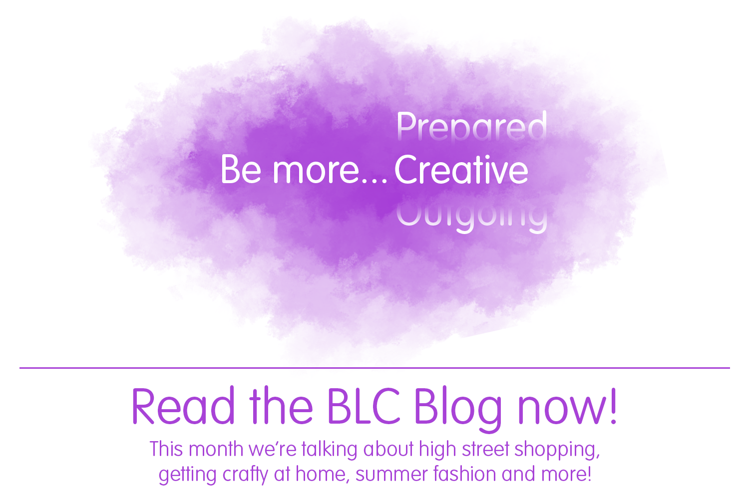 BLC Blog - Be more... Creative