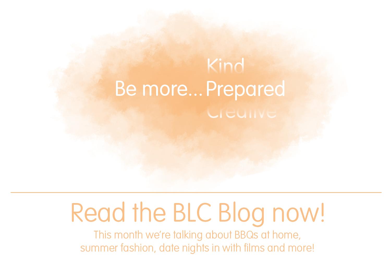 BLC Blog - Be more... Prepared
