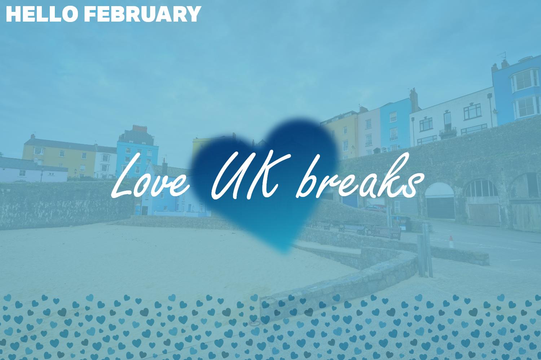 Love UK breaks
