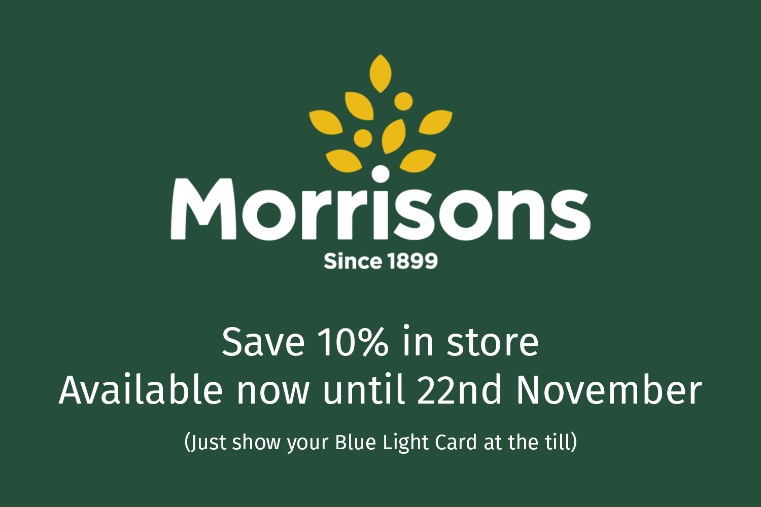 Morrisons discount now available in store